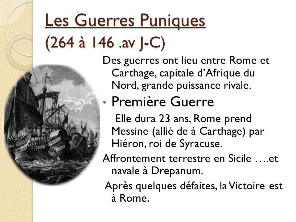 Les Guerres Puniques (264 à 146 .av J-C)