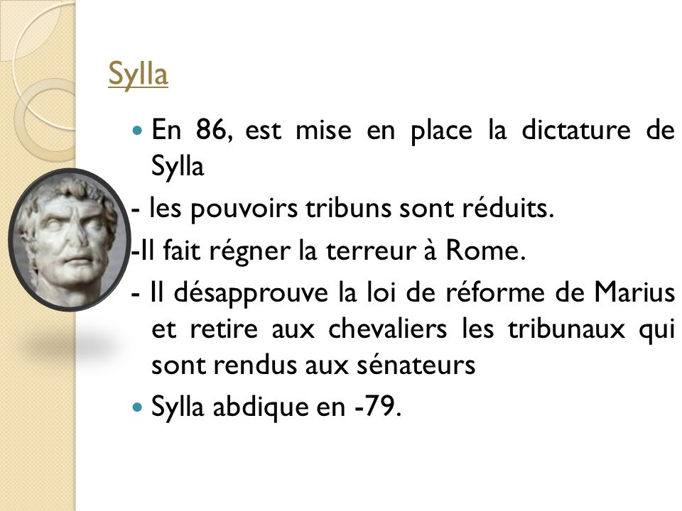 Sylla En 86, est mise en place la dictature de Sylla