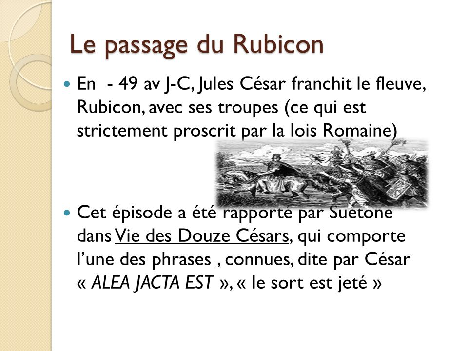 Le passage du Rubicon