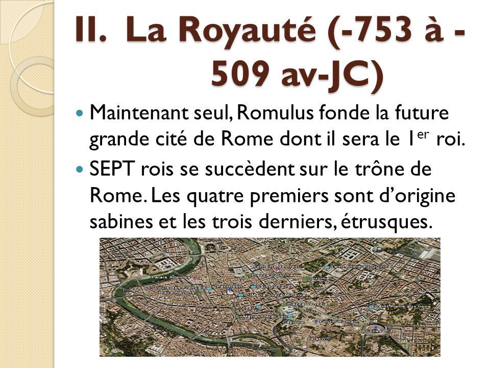 II. La Royauté (-753 à -509 av-JC)