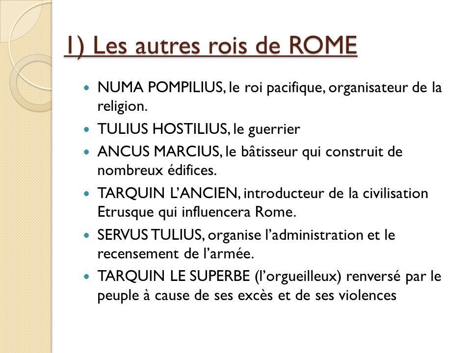 1) Les autres rois de ROME