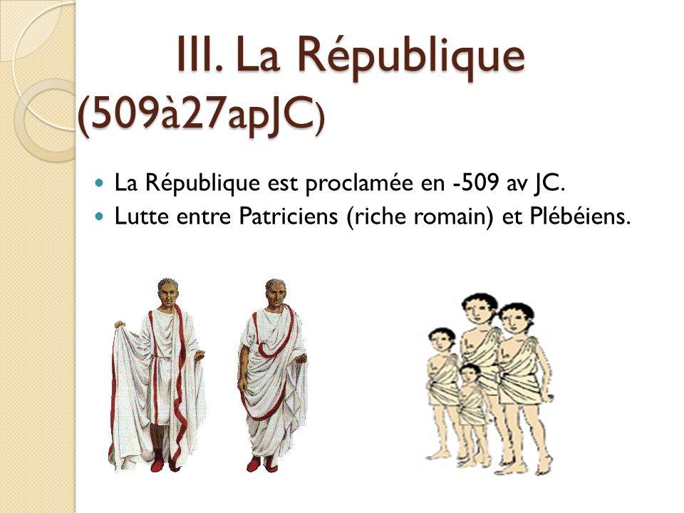 III. La République (509à27apJC)
