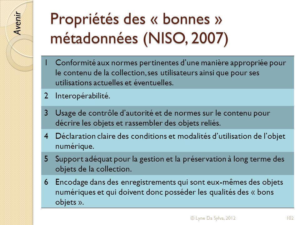 Propriétés des « bonnes » métadonnées (NISO, 2007)