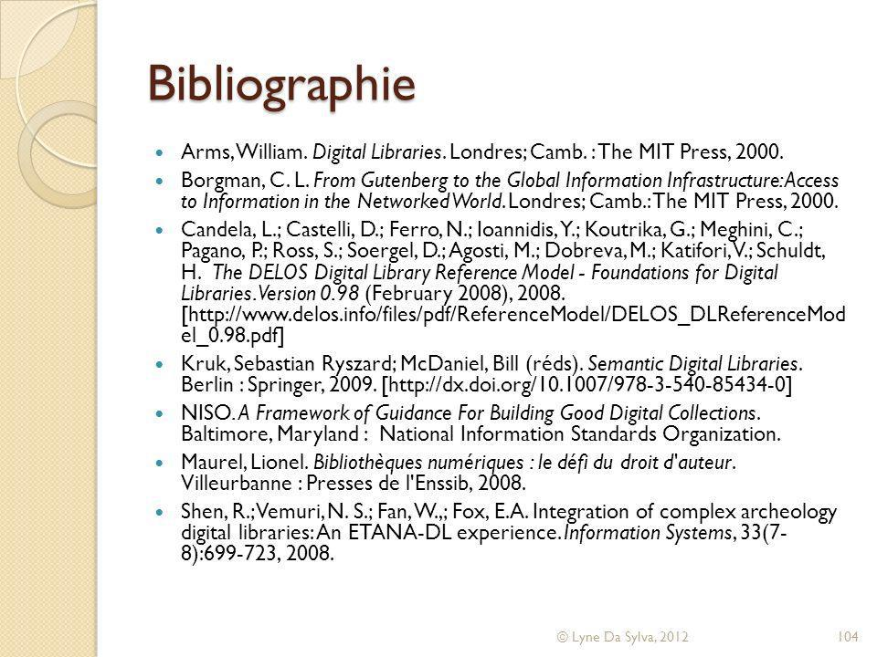 2012-05-08 Bibliographie. Arms, William. Digital Libraries. Londres; Camb. : The MIT Press, 2000.