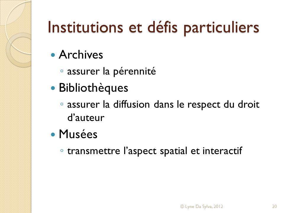 Institutions et défis particuliers