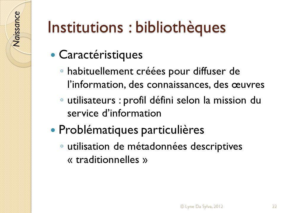 Institutions : bibliothèques