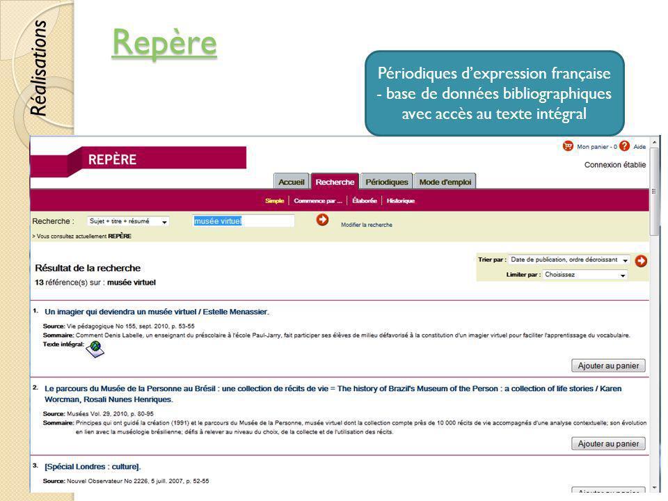 Repère Réalisations. Périodiques d'expression française - base de données bibliographiques avec accès au texte intégral.