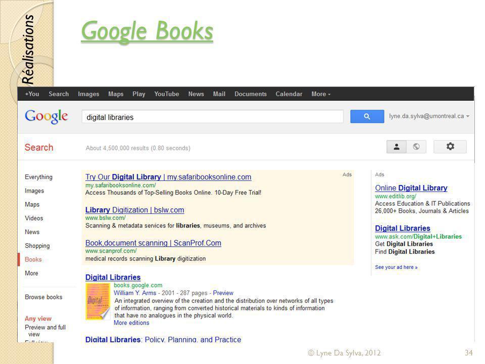 Google Books Réalisations © Lyne Da Sylva, 2012