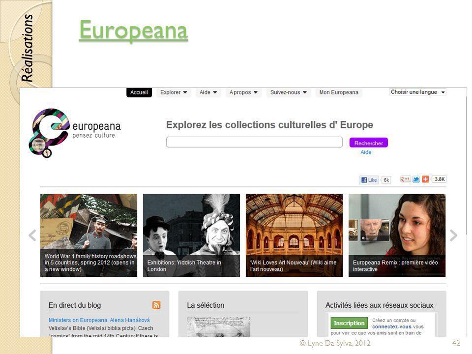 Europeana Réalisations © Lyne Da Sylva, 2012