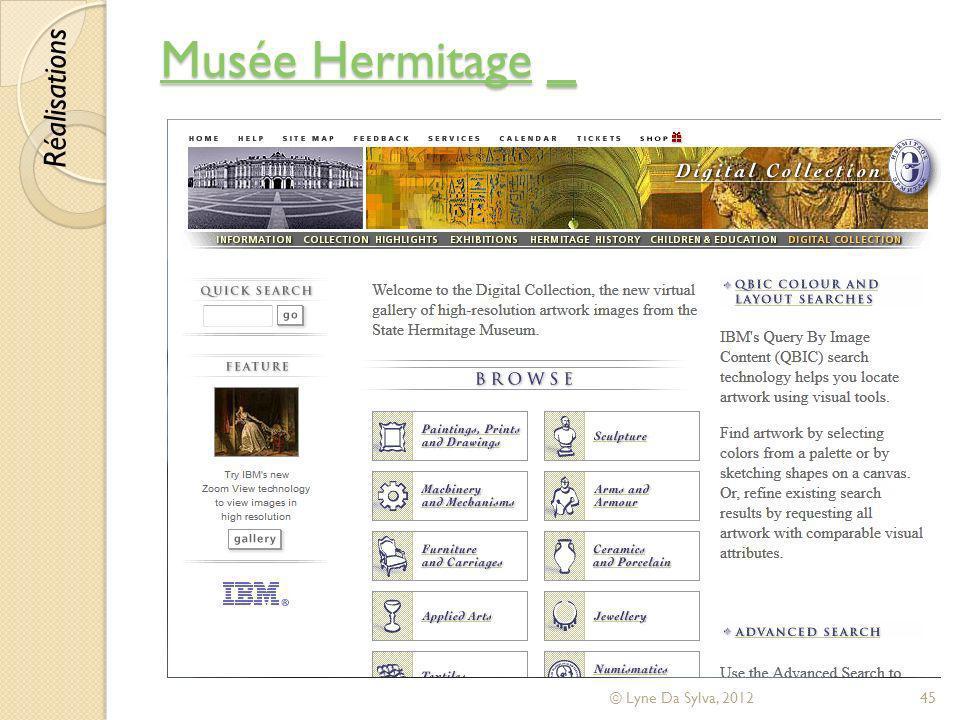 Musée Hermitage _ Réalisations © Lyne Da Sylva, 2012