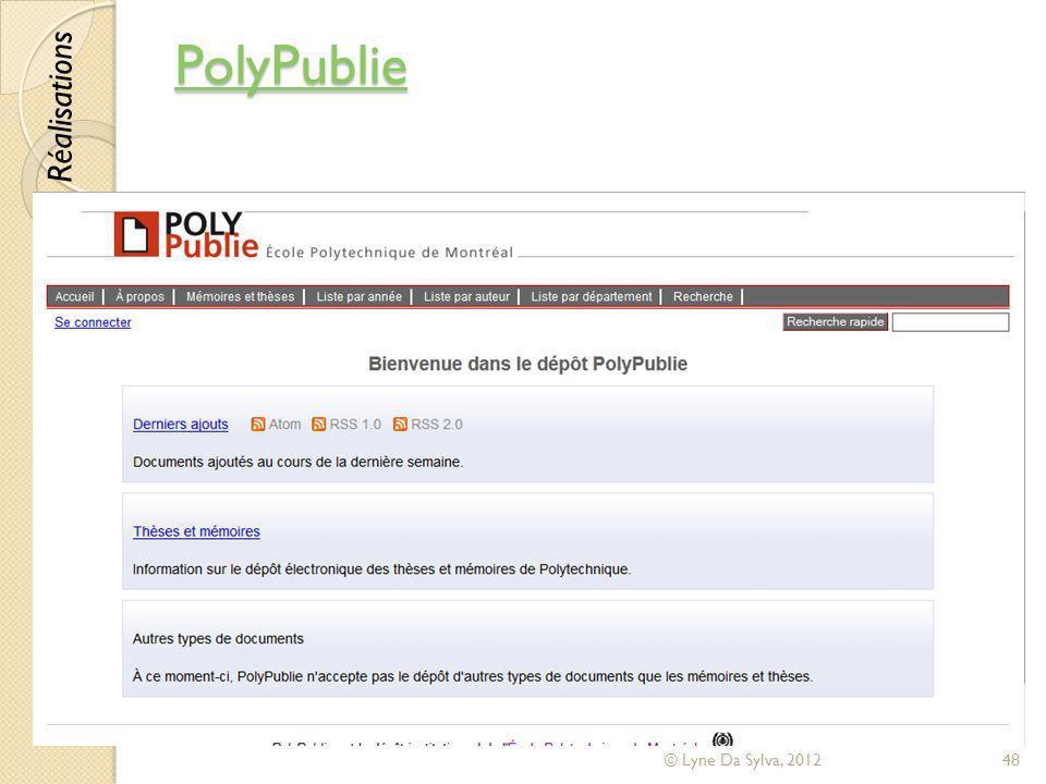PolyPublie Réalisations © Lyne Da Sylva, 2012