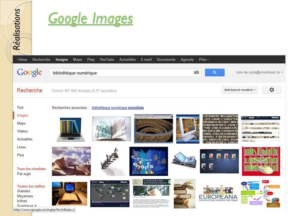 Google Images Réalisations © Lyne Da Sylva, 2012