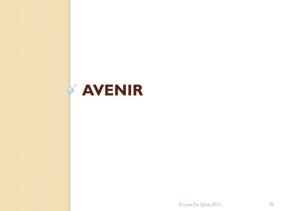 Avenir © Lyne Da Sylva, 2012
