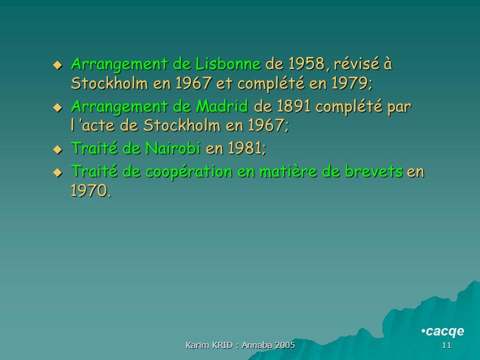 Traité de coopération en matière de brevets en 1970.