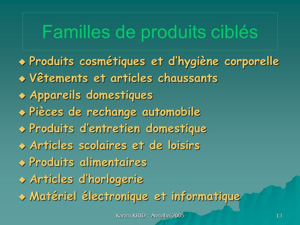 Familles de produits ciblés