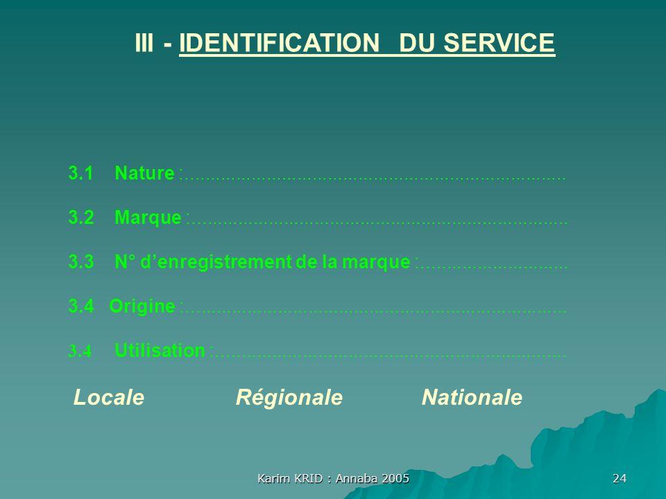 III - IDENTIFICATION DU SERVICE