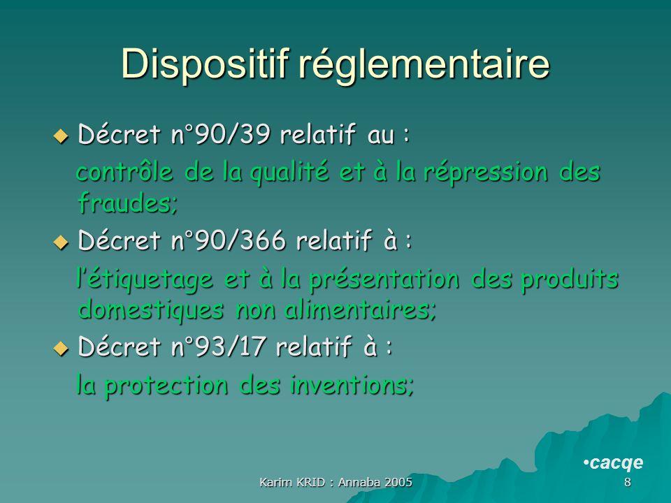 Dispositif réglementaire