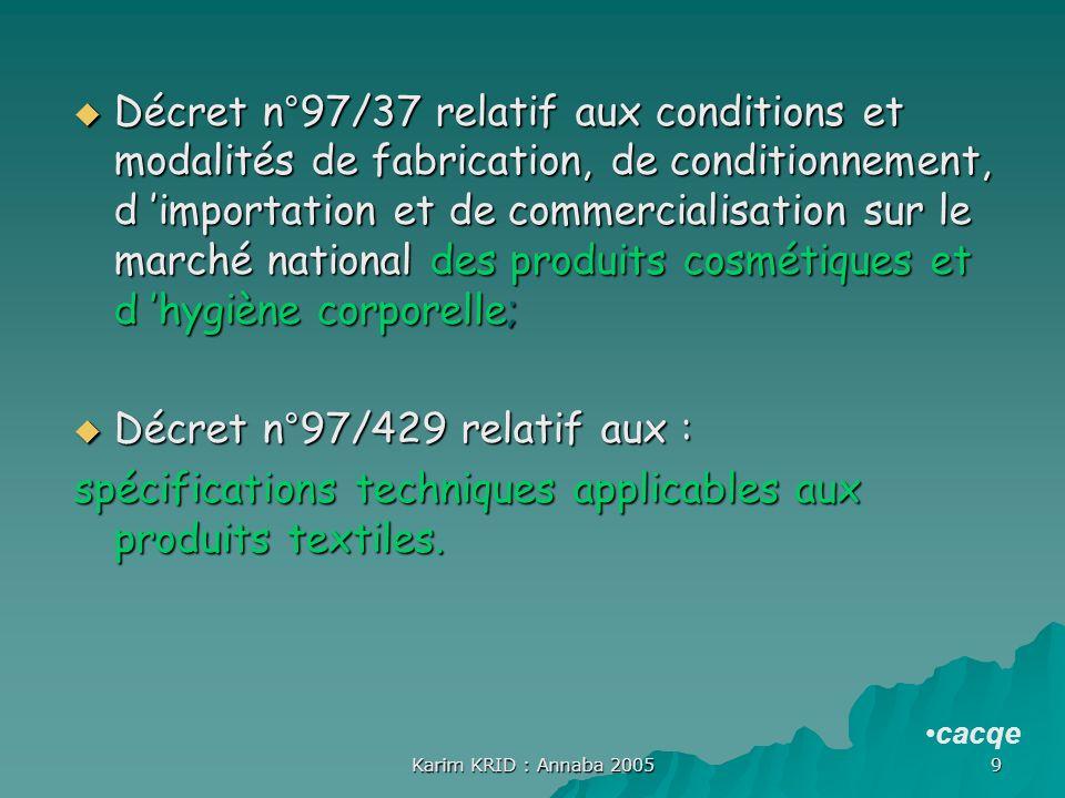 Décret n°97/429 relatif aux :