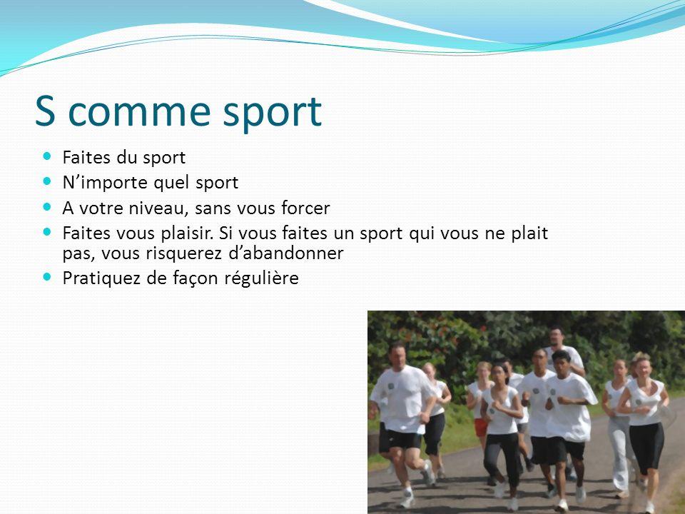 S comme sport Faites du sport N'importe quel sport