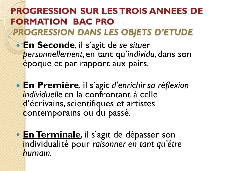 PROGRESSION SUR LES TROIS ANNEES DE FORMATION BAC PRO PROGRESSION DANS LES OBJETS D'ETUDE