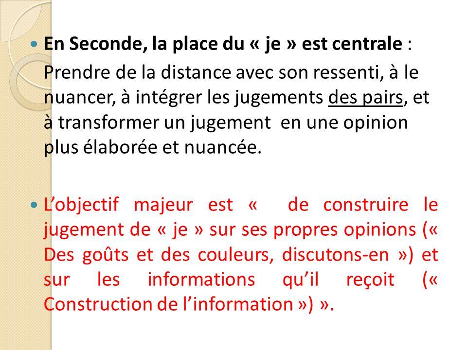 En Seconde, la place du « je » est centrale :