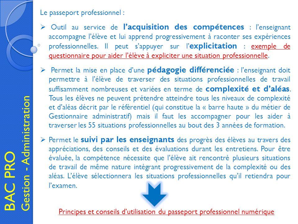 BAC PRO Gestion - Administration Le passeport professionnel :