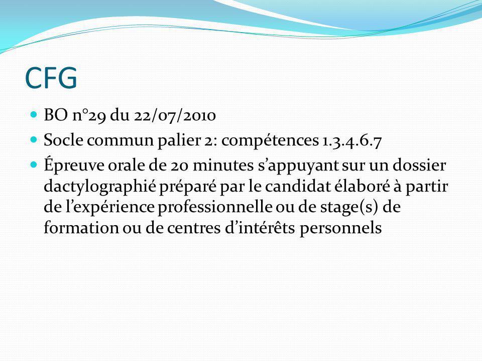 CFG BO n°29 du 22/07/2010 Socle commun palier 2: compétences 1.3.4.6.7
