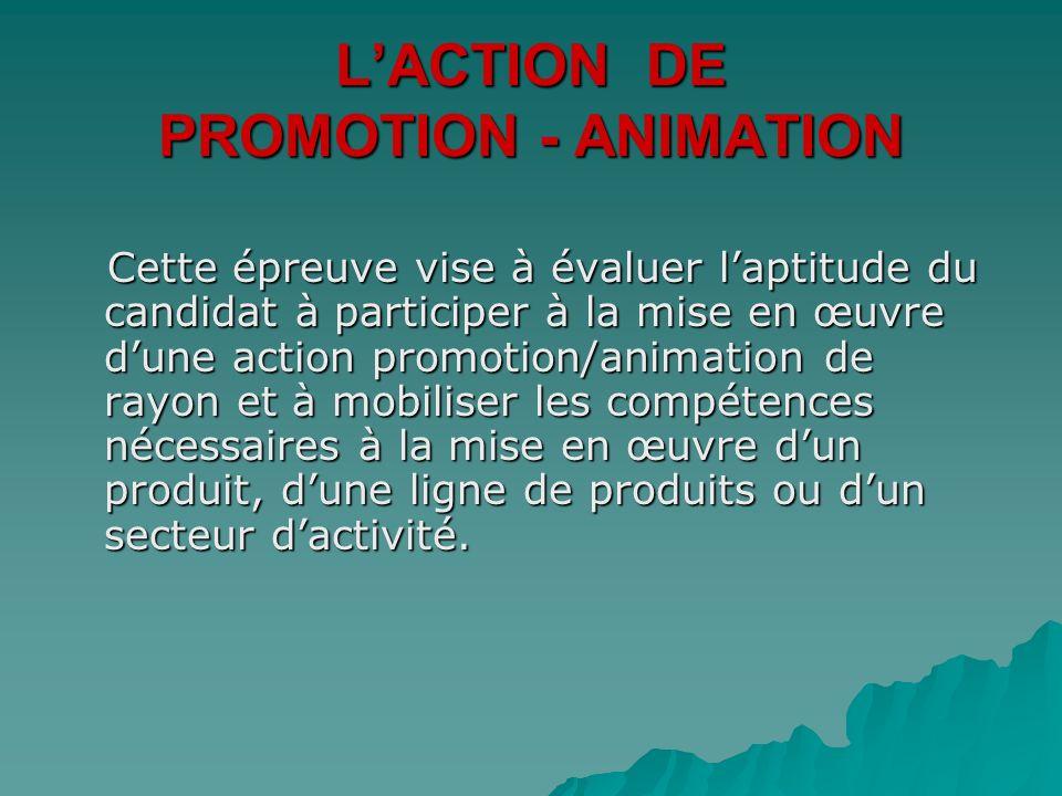 L'ACTION DE PROMOTION - ANIMATION