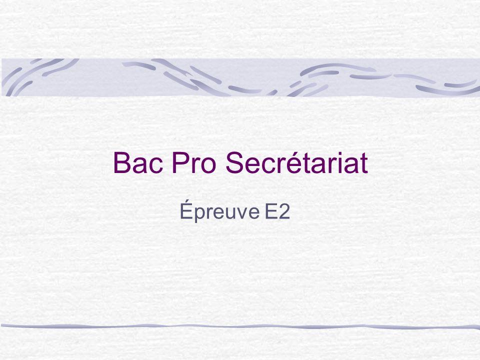 Bac Pro Secrétariat Épreuve E2