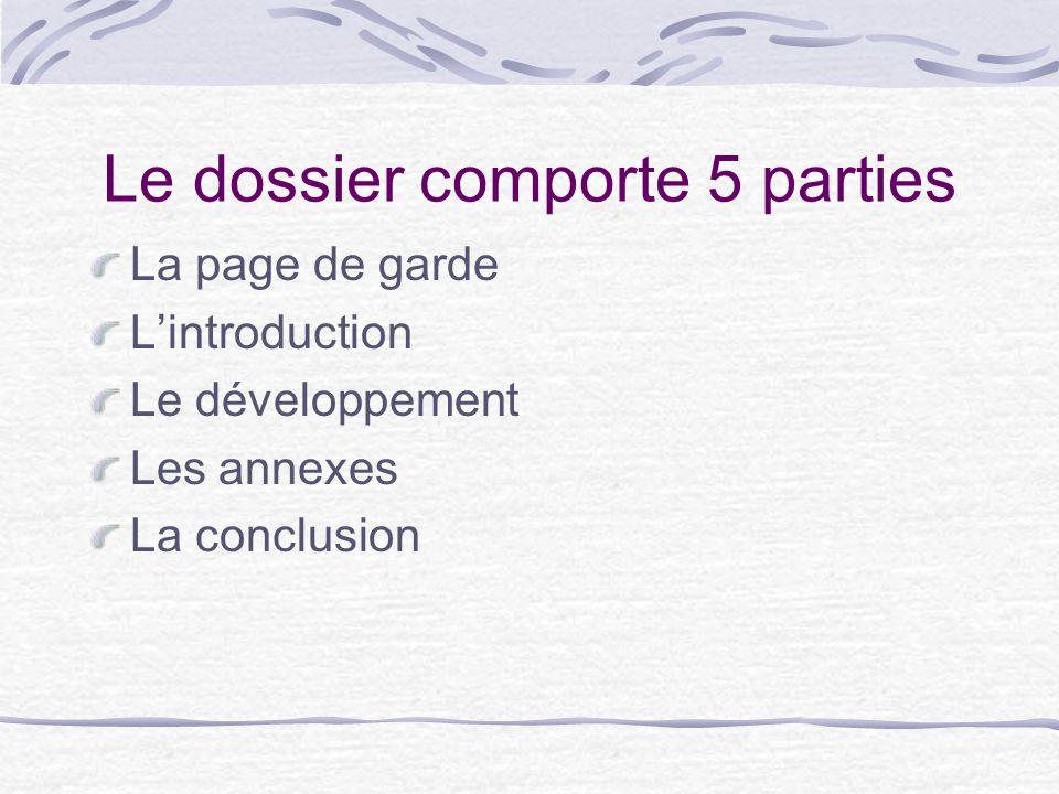 Le dossier comporte 5 parties
