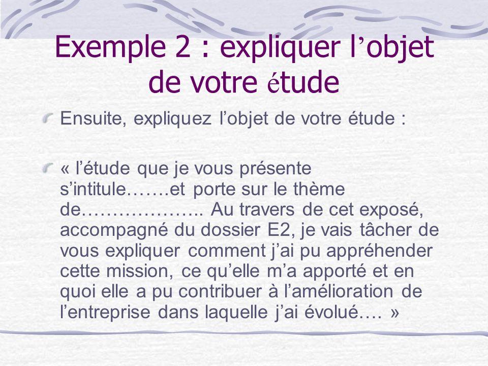 Exemple 2 : expliquer l'objet de votre étude