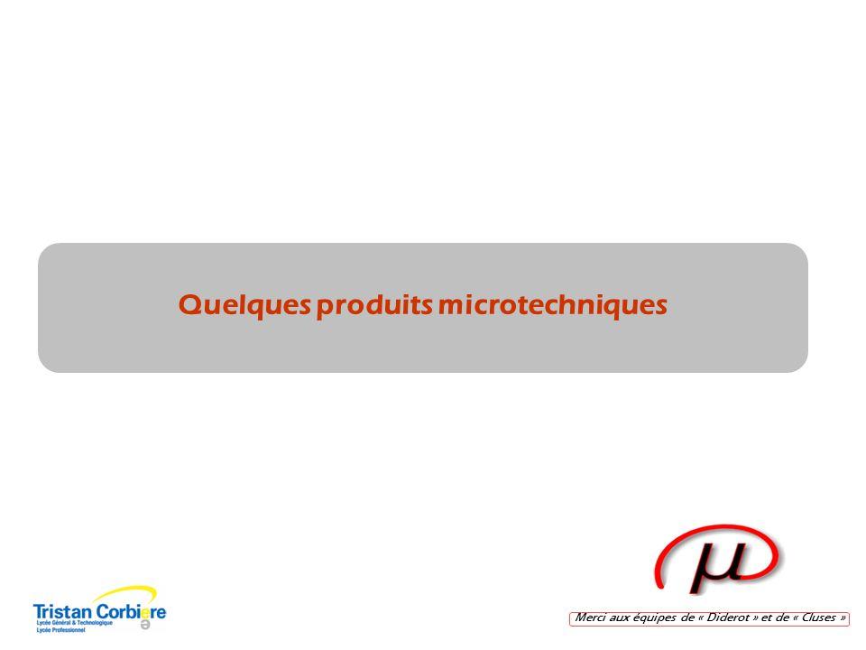 Quelques produits microtechniques