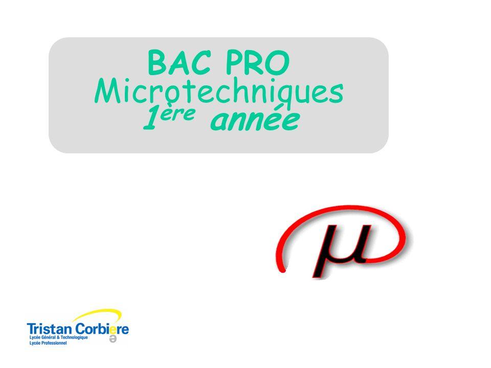 BAC PRO Microtechniques 1ère année