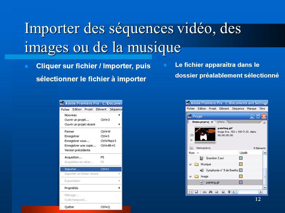 Importer des séquences vidéo, des images ou de la musique