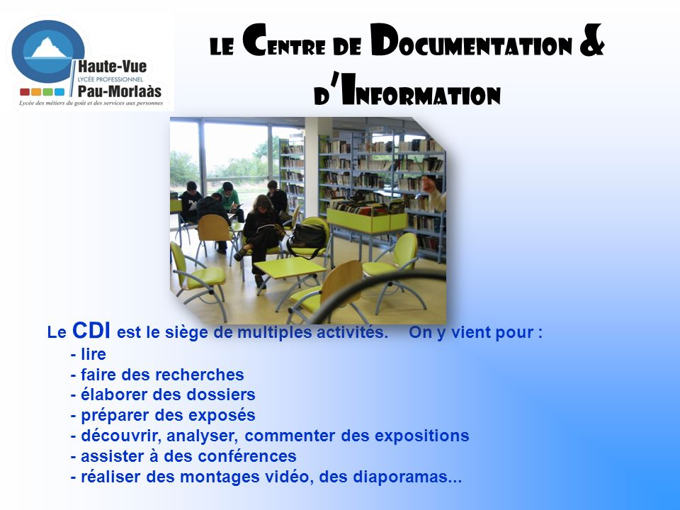LE CENTRE DE DOCUMENTATION & D'Information