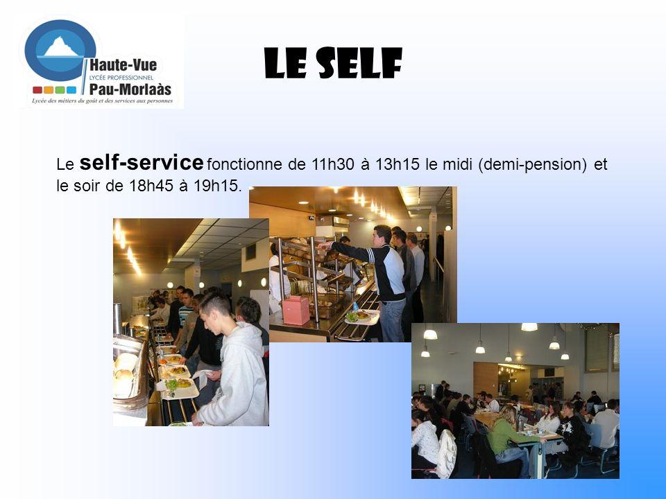 LE SELF Le self-service fonctionne de 11h30 à 13h15 le midi (demi-pension) et le soir de 18h45 à 19h15.