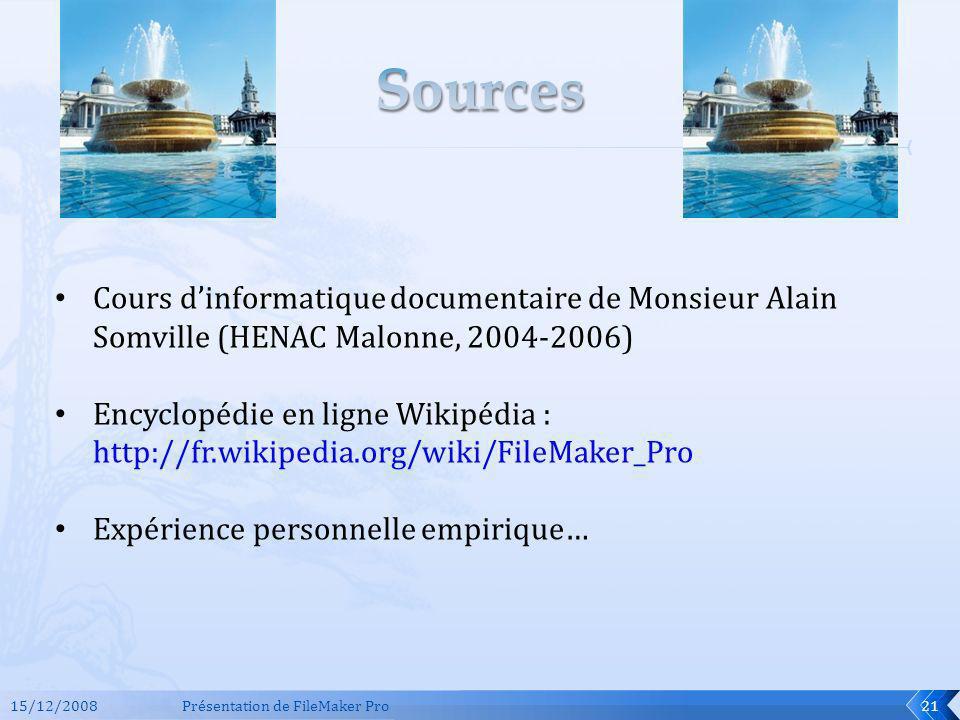 Sources Cours d'informatique documentaire de Monsieur Alain Somville (HENAC Malonne, 2004-2006)