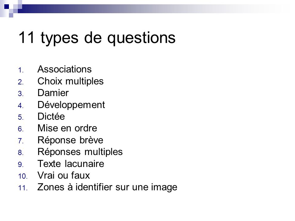 11 types de questions Associations Choix multiples Damier