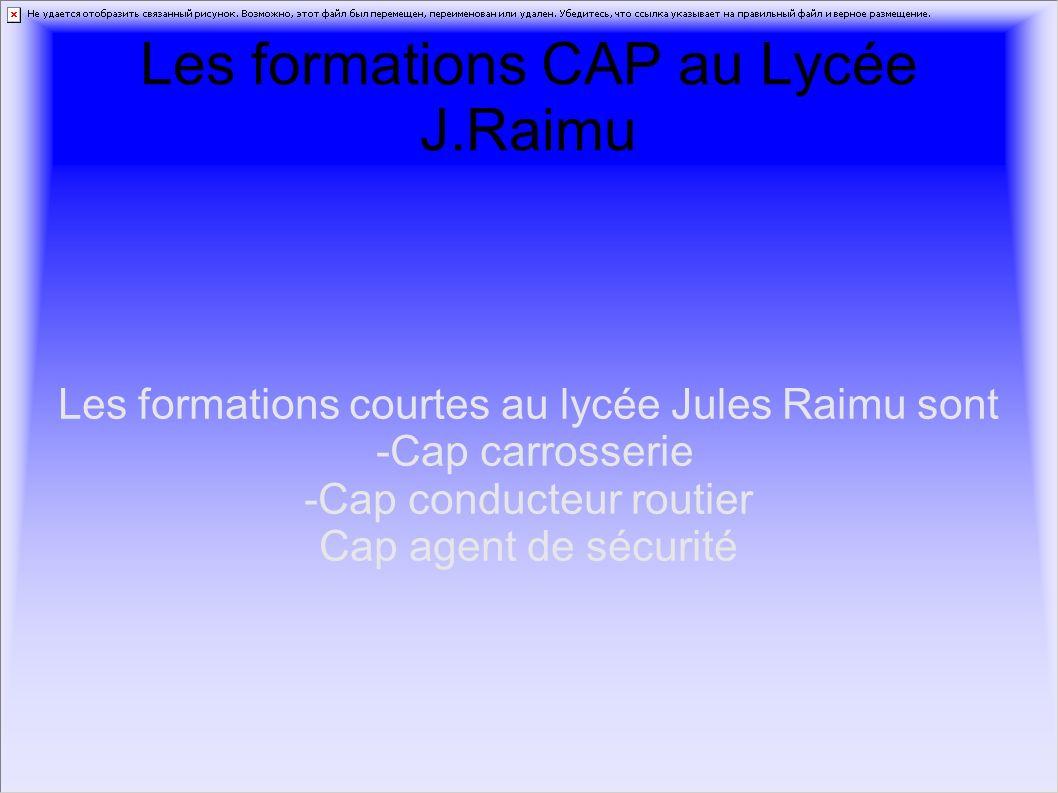 Les formations CAP au Lycée J.Raimu