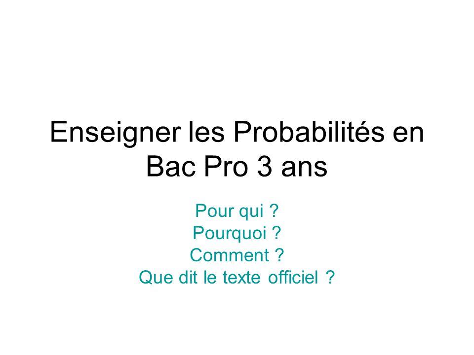 Enseigner les Probabilités en Bac Pro 3 ans
