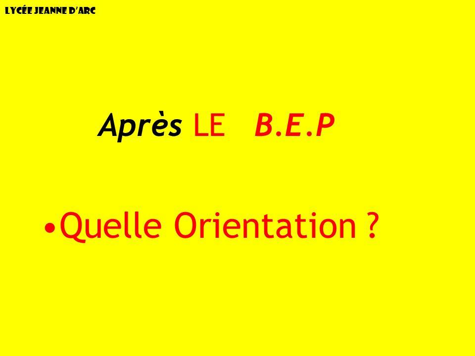 Lycée Jeanne d'Arc AAprès LE B.E.P Quelle Orientation