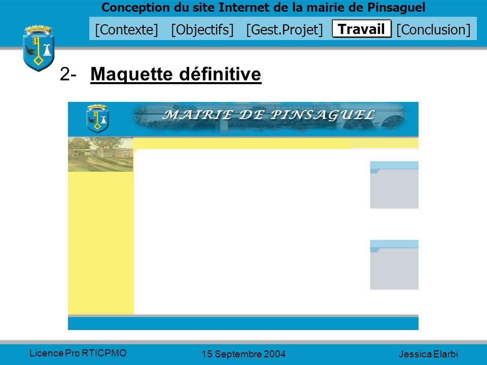 2- Maquette définitive Travail Licence Pro RTICPMO 15 Septembre 2004