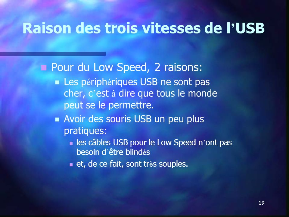 Raison des trois vitesses de l'USB