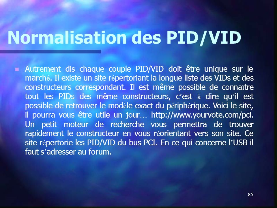 Normalisation des PID/VID