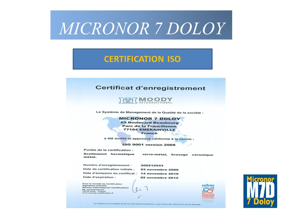 MICRONOR 7 DOLOY CERTIFICATION ISO