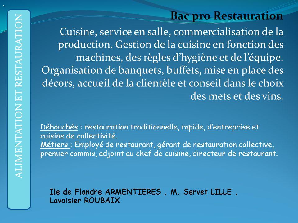 APRES LA 3ème GENERALE : Bac pro Restauration