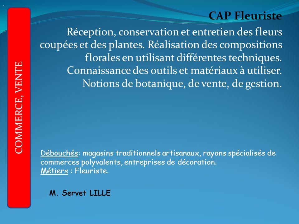 APRES LA 3ème GENERALE : CAP Fleuriste