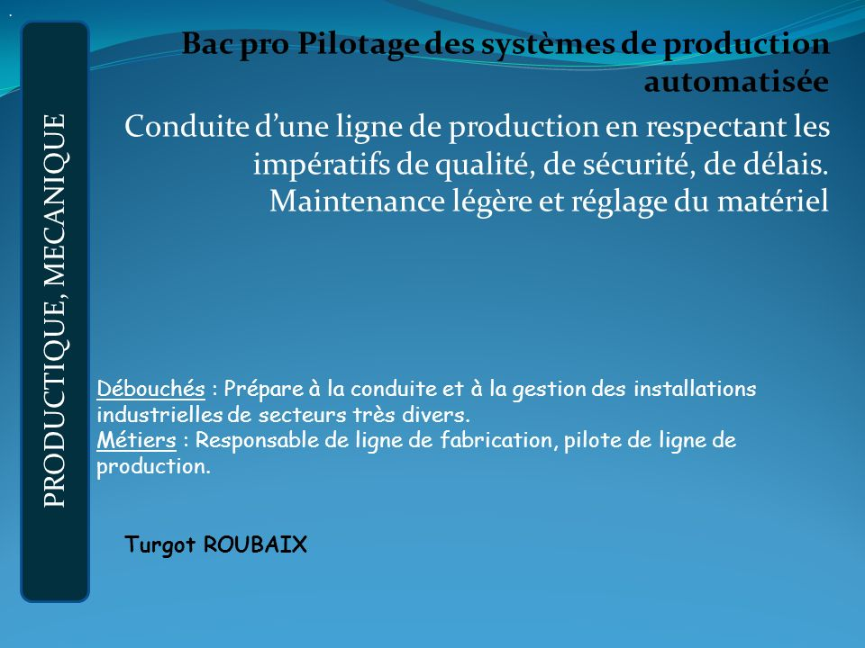 PRODUCTIQUE, MECANIQUE