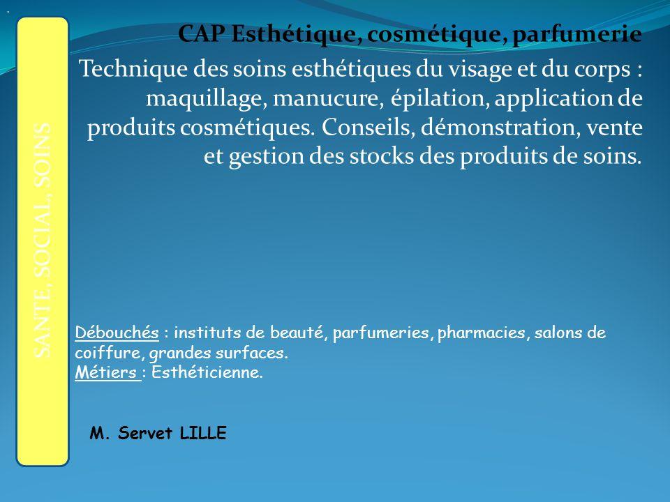 APRES LA 3ème GENERALE : CAP Esthétique, cosmétique, parfumerie