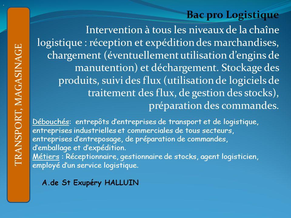 APRES LA 3ème GENERALE : Bac pro Logistique